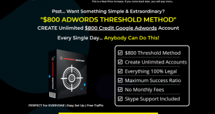 Create Unlimited $850 threshold Adwords Account With High Success Ratio – WORLDWIDE WORKING METHOD